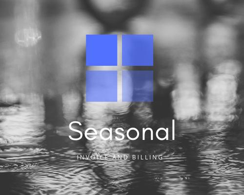 Seasonal Invoice and Billing